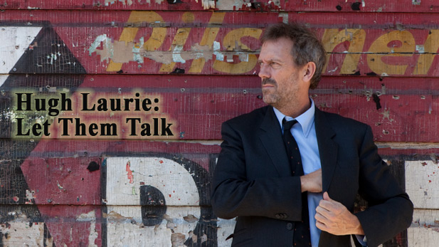 Versatile British actor Hugh Laurie showcases his musical side in an atmospheric special filmed in New Orleans.