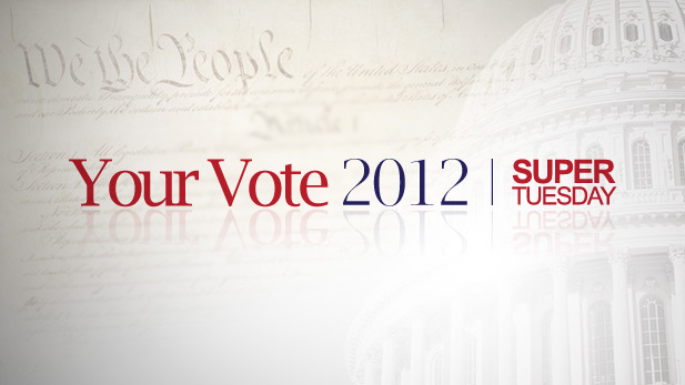 your vote 2012 super tuesday spotlight