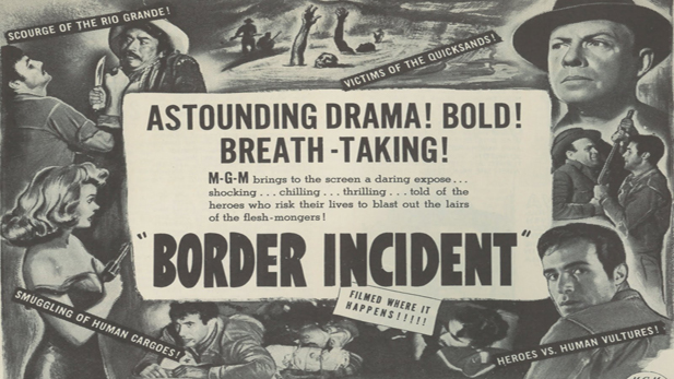 Movie poster for the 1949 film Border Incident, starring Ricardo Montalban