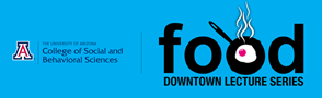 Food Downtown Lecture Series