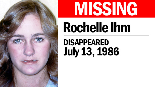Rochelle Ihm, missing since 1986.