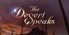 The Desert Speaks