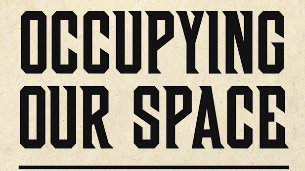 Occupying Our Space