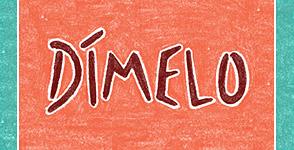 Dímelo: Stories of the Southwest