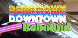 Downtown Rebound