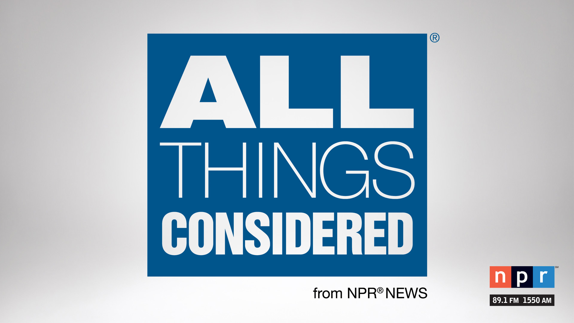 All Things Considered airs weekdays on NPR 89.1.