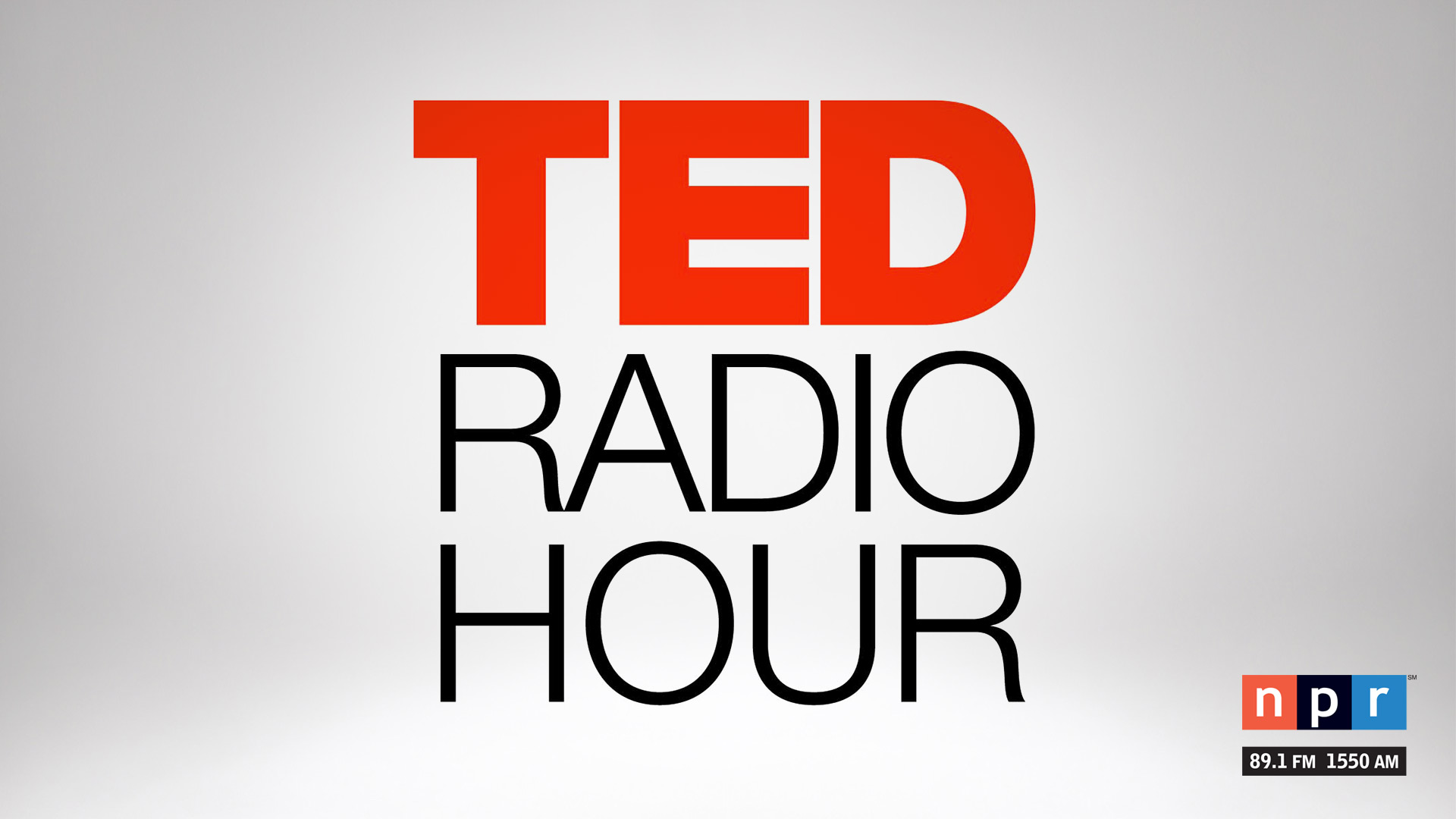 TED Radio Hour airs Sundays on NPR 89.1.