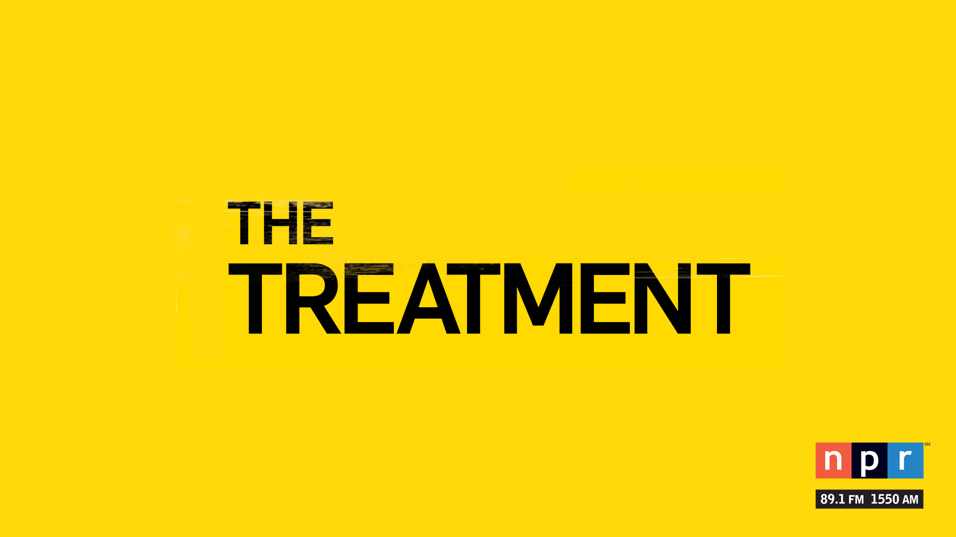 The Treatment airs Saturdays on NPR 89.1.
