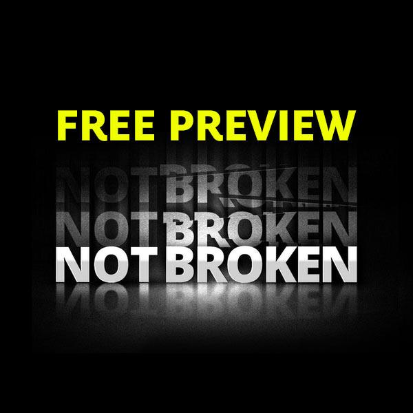 Not Broken Preview