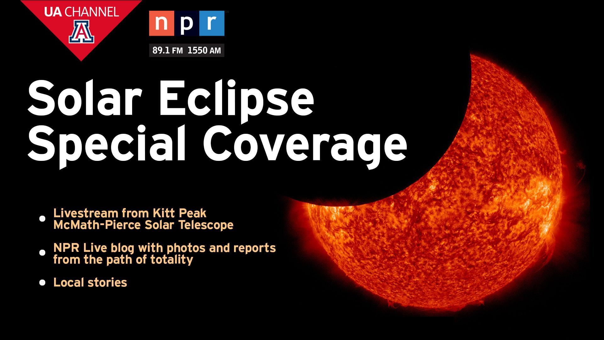 Tucson Solar Eclipse 2017 Coverage | UA Channel