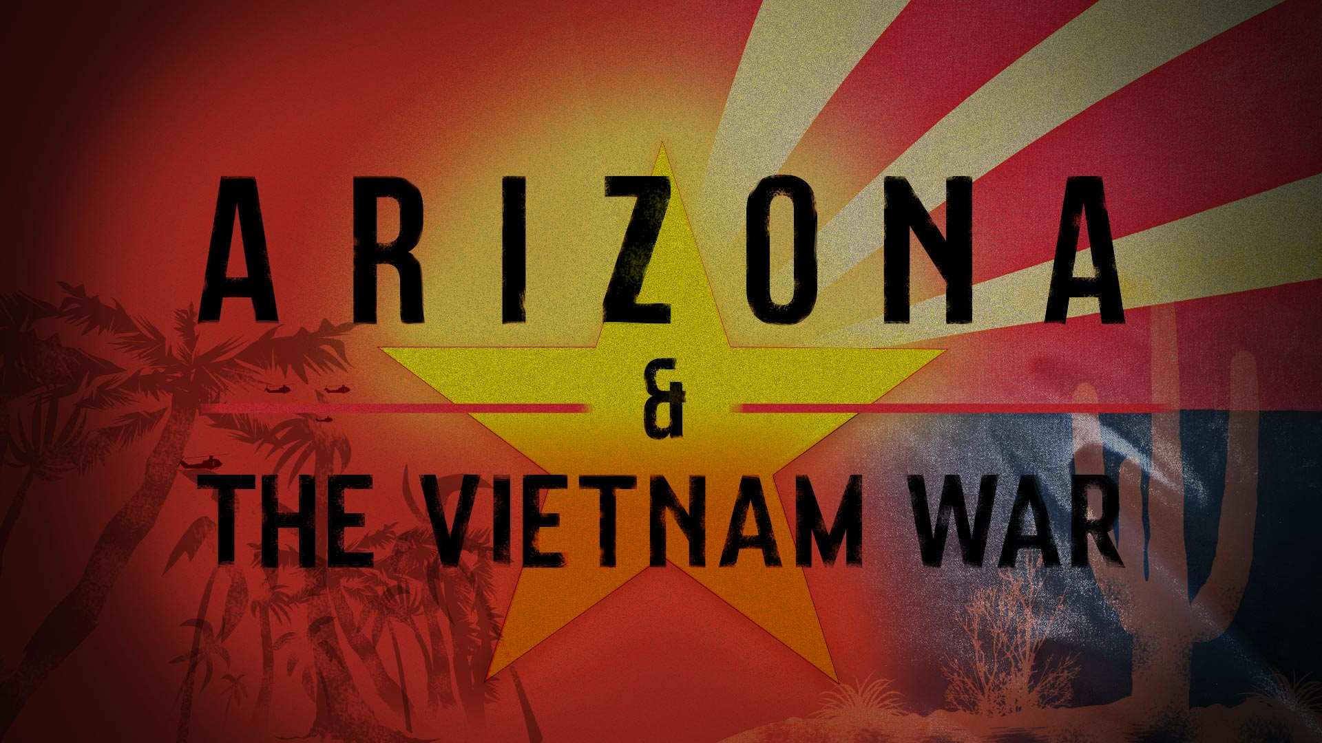 "AZPM's original documentary, ""Arizona and the Vietnam War,"" premieres Sunday, September 17 at 7 p.m. on PBS 6."