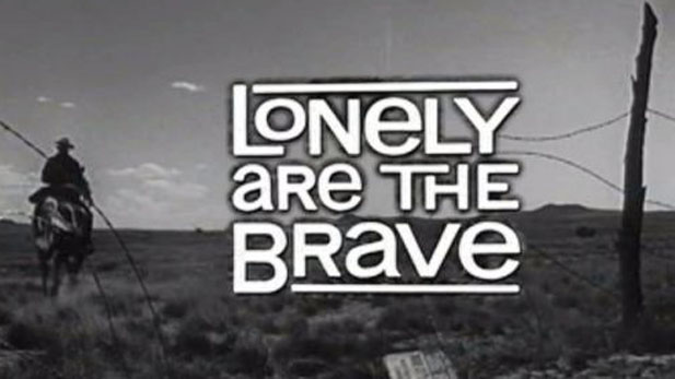 lonely are the brave spotlight