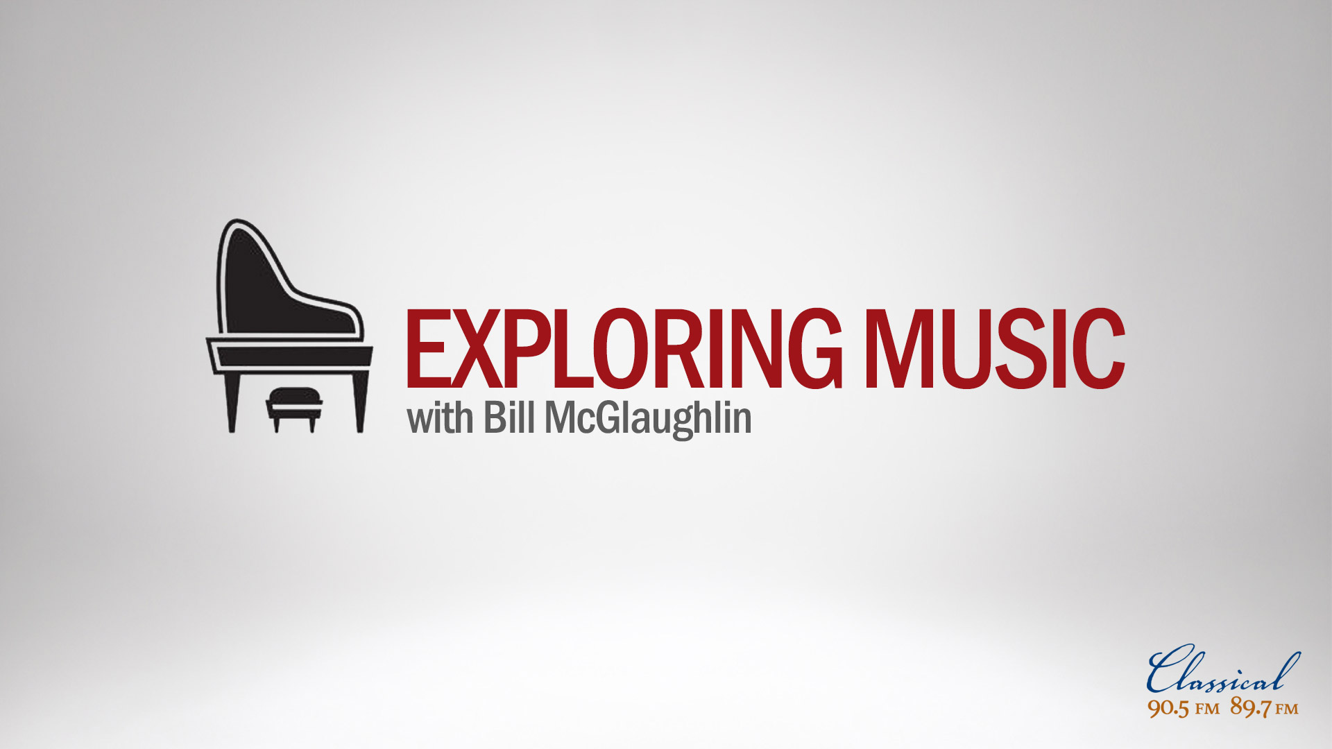 Exploring Music airs weekdays at 7 p.m. on Classical 90.5.