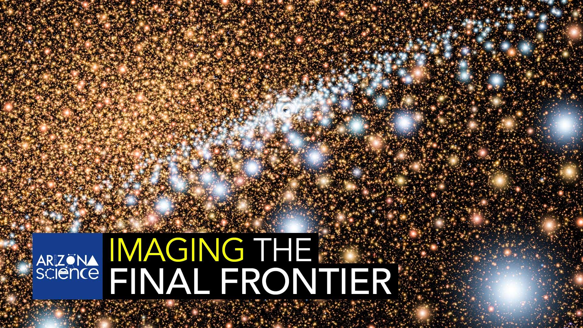 AZSCI Imaging Final Frontier