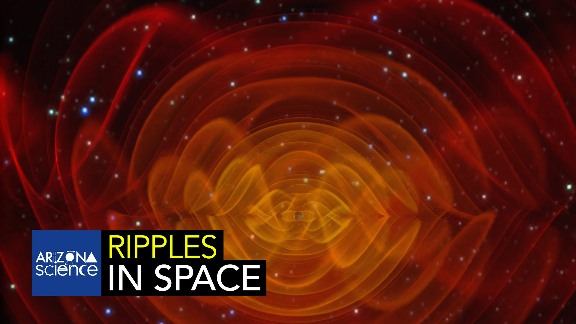 AZSCI 126 Ripples in Space