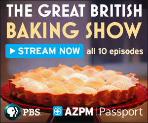 Watch The Great British Baking Show on AZPM Passport