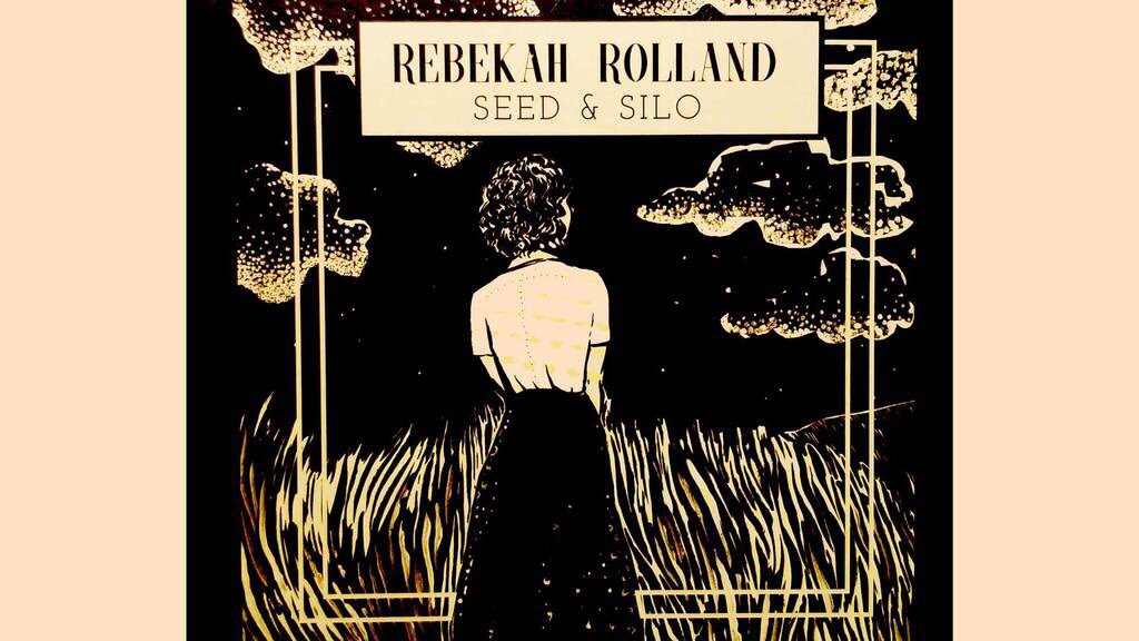 "The album cover for Rebekah Rolland's ""Seed & Silo""."