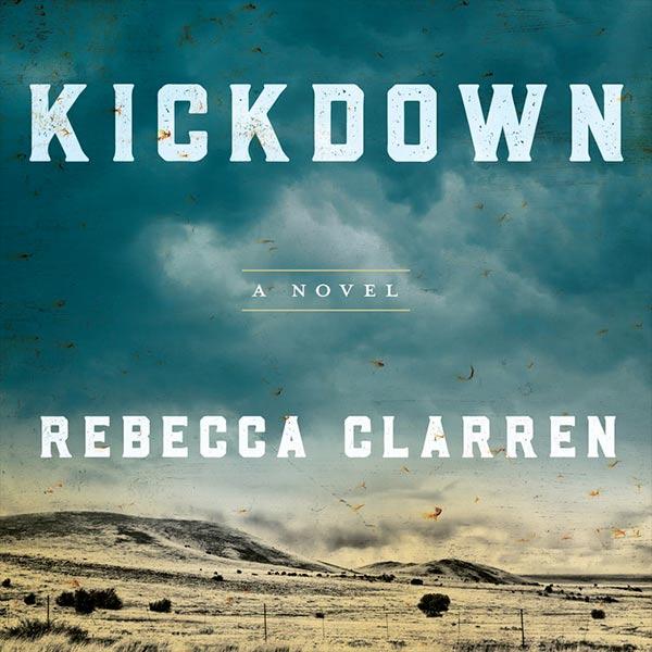 Kickdown by Robecca Clarren
