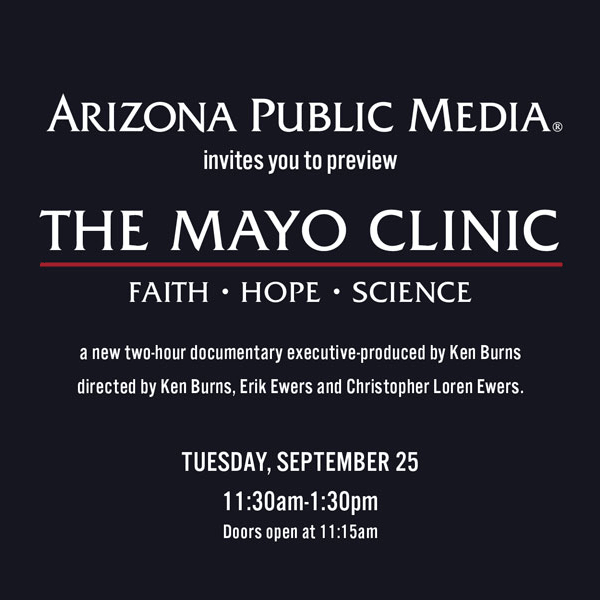 """Ken Burns' """"The Mayo Clinic"""" Preview Screening"""
