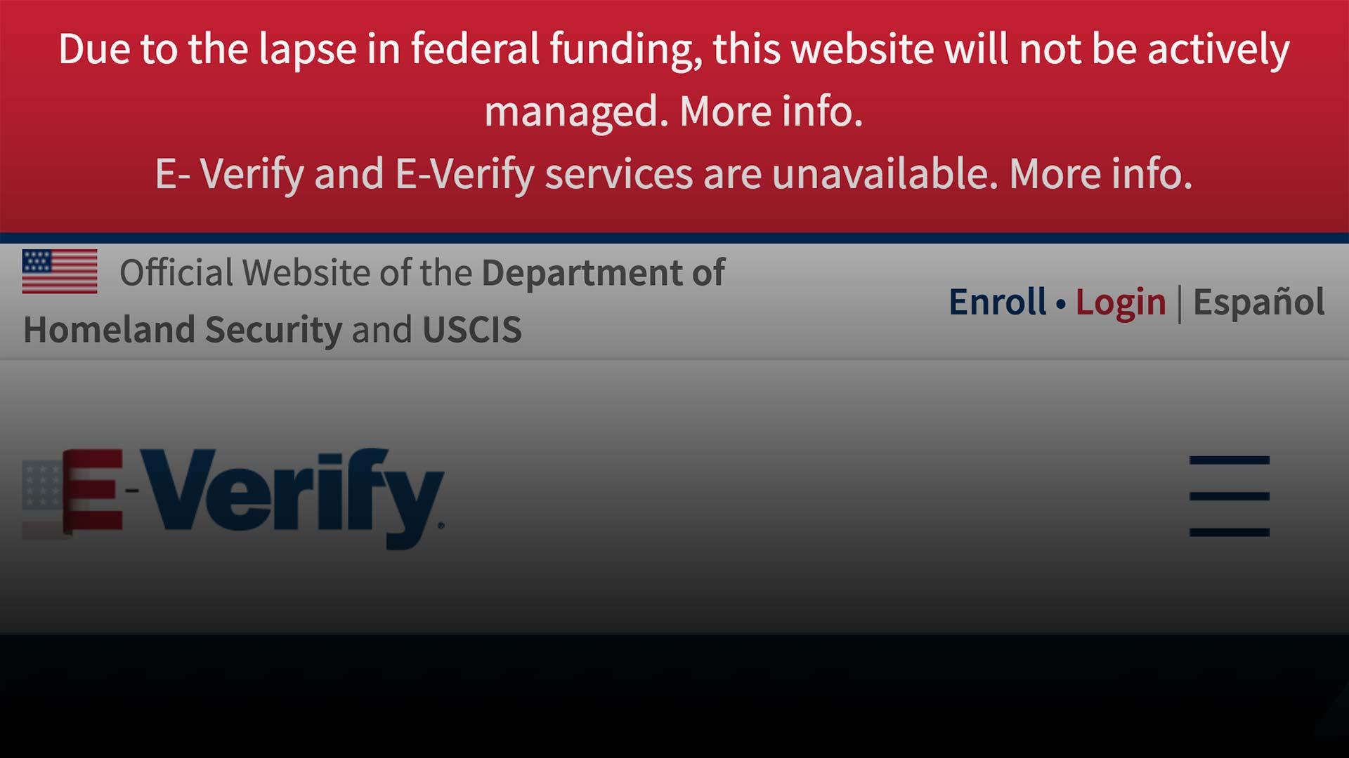 Services like E-Verify have been limited due to the partial government shutdown.