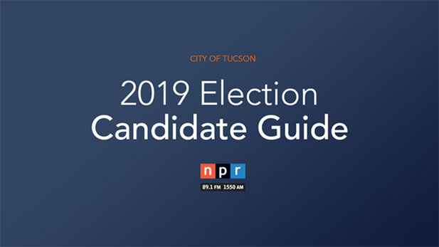 Candidate guide for the 2019 Tucson city election.