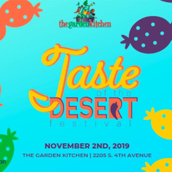 The Garden Kitchen Taste of the Desert