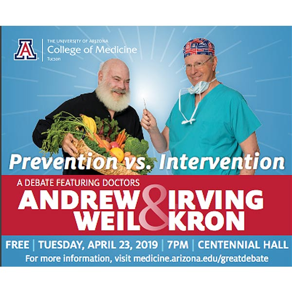 Prevention vs. Intervention: A Debate Featuring Doctors Andrew Weil & Irving Kron