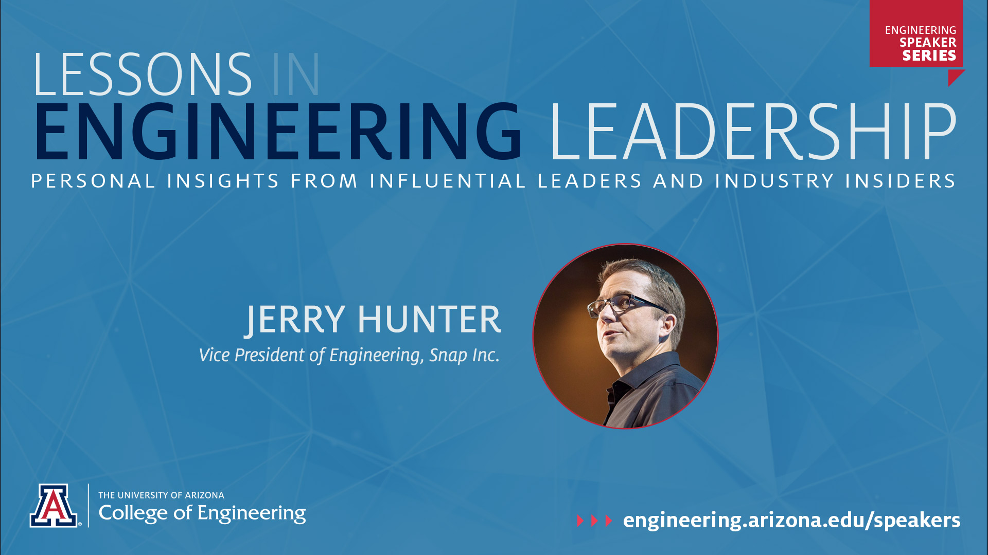 UA Engineering Speaker Series: Jerry Hunter
