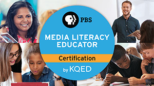 KQED Media Literacy Certification