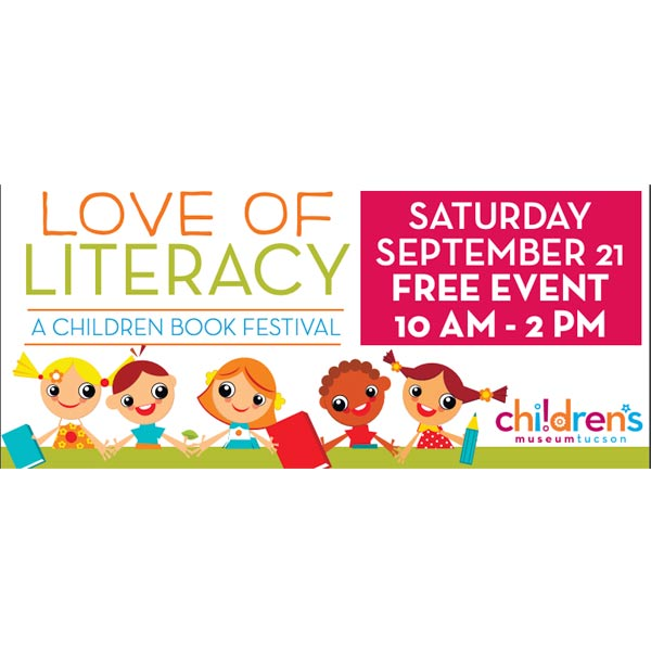 Love of Literacy Festival - Children's Museum Tucson