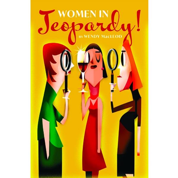 Arizona Theatre Company presents Women In Jeopardy