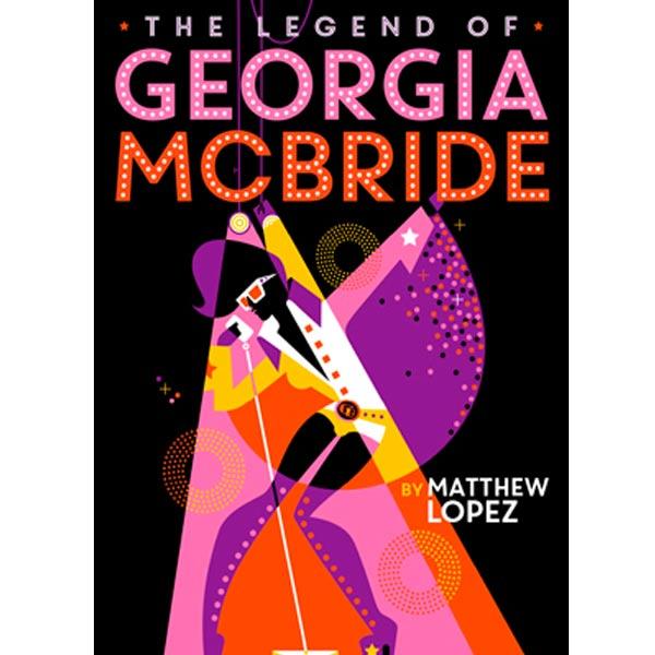 Arizona Theatre Company presents The Legend of Georgia McBride