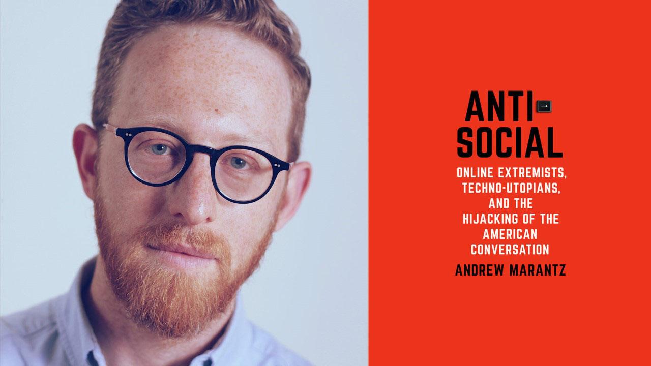 andrew marantz / anti-social spotlight