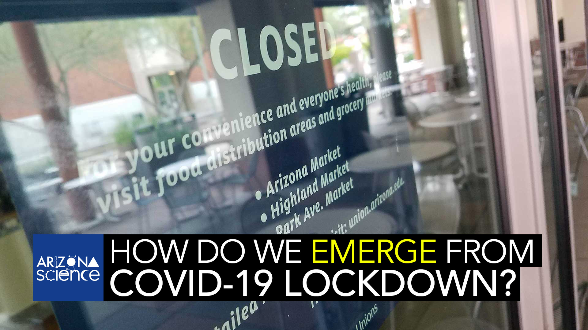A closed sign during the COVID-19 lockdown at the University of Arizona student union.