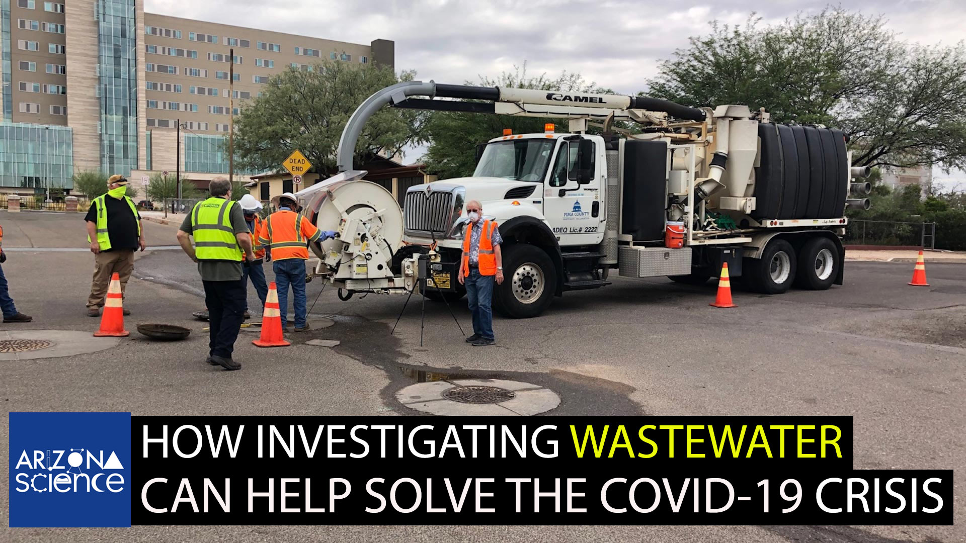 Pima County waste technicians assist UA researchers searching for coronavirus in Tucson sewers.
