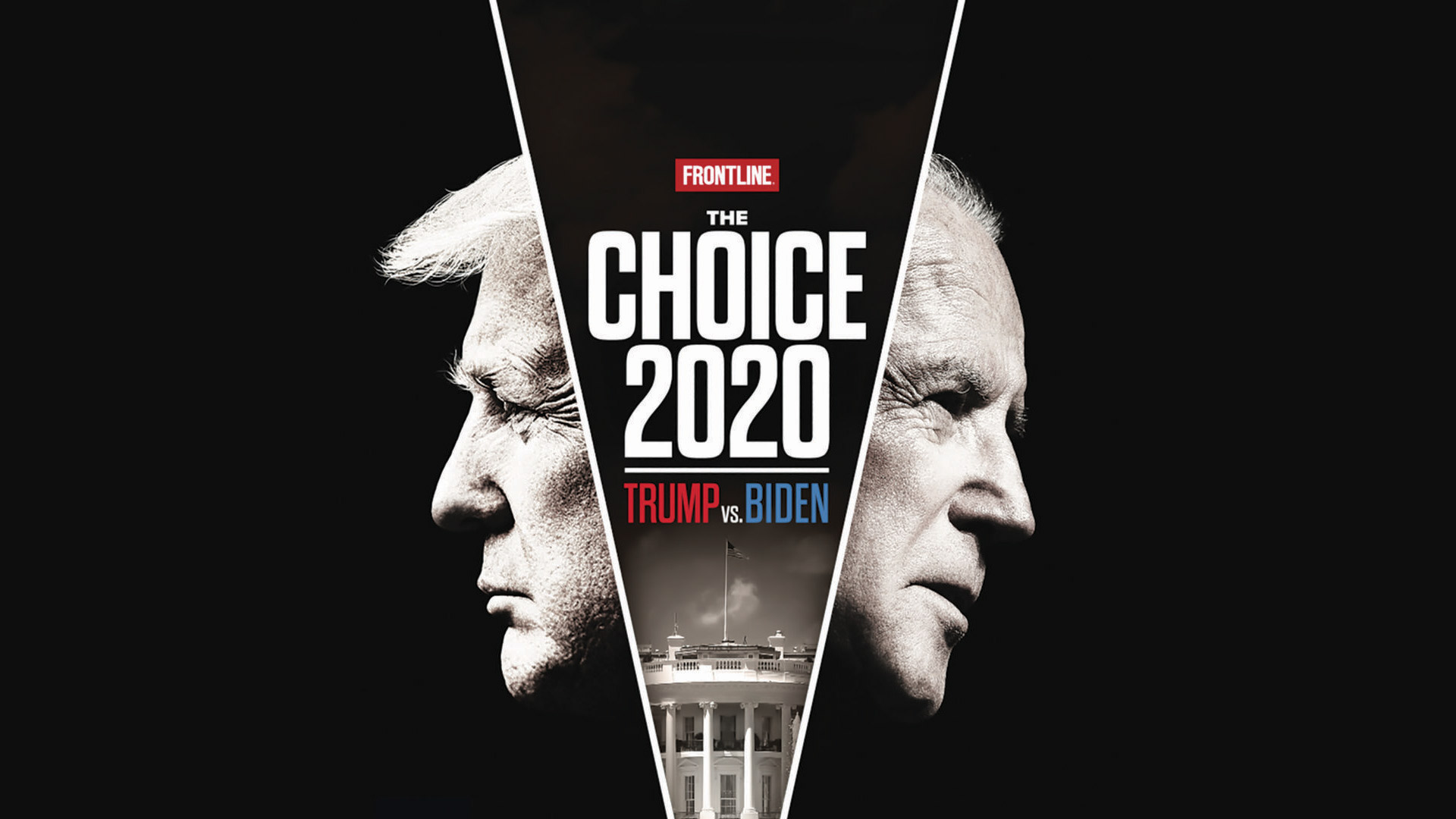 Frontline The Choice Trump vs Biden