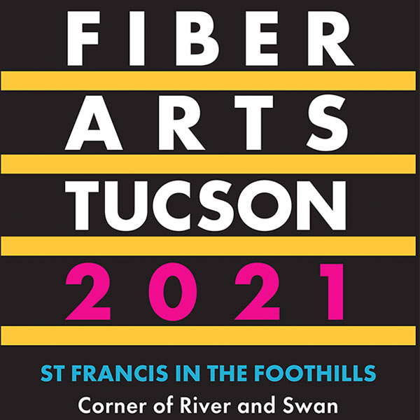 Fiber Arts Tucson 2021