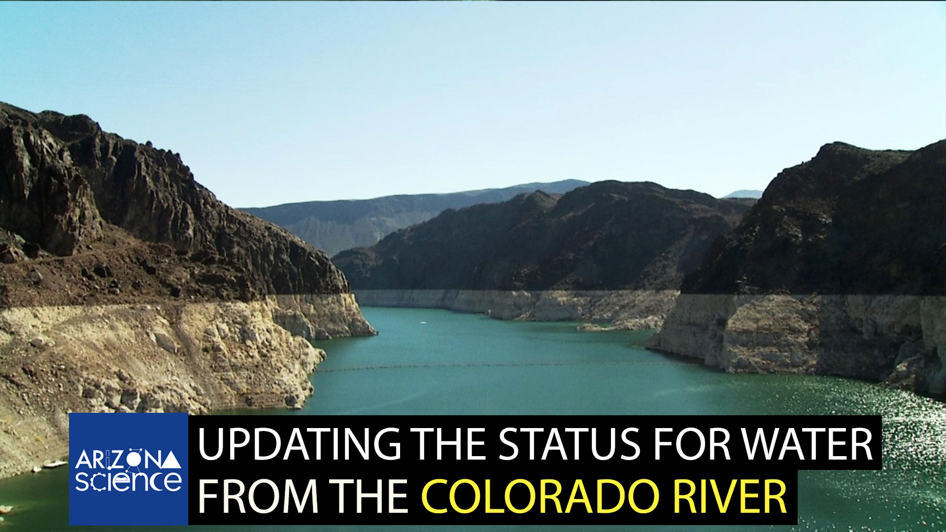 Episode 274: Updating the status for water from the Colorado River
