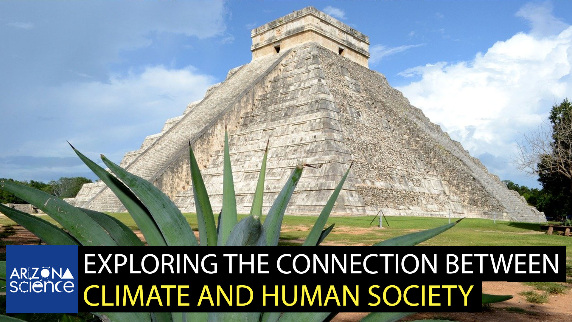 Climate historians cite drought as a factor behind the collapse of the Mayan civilization.