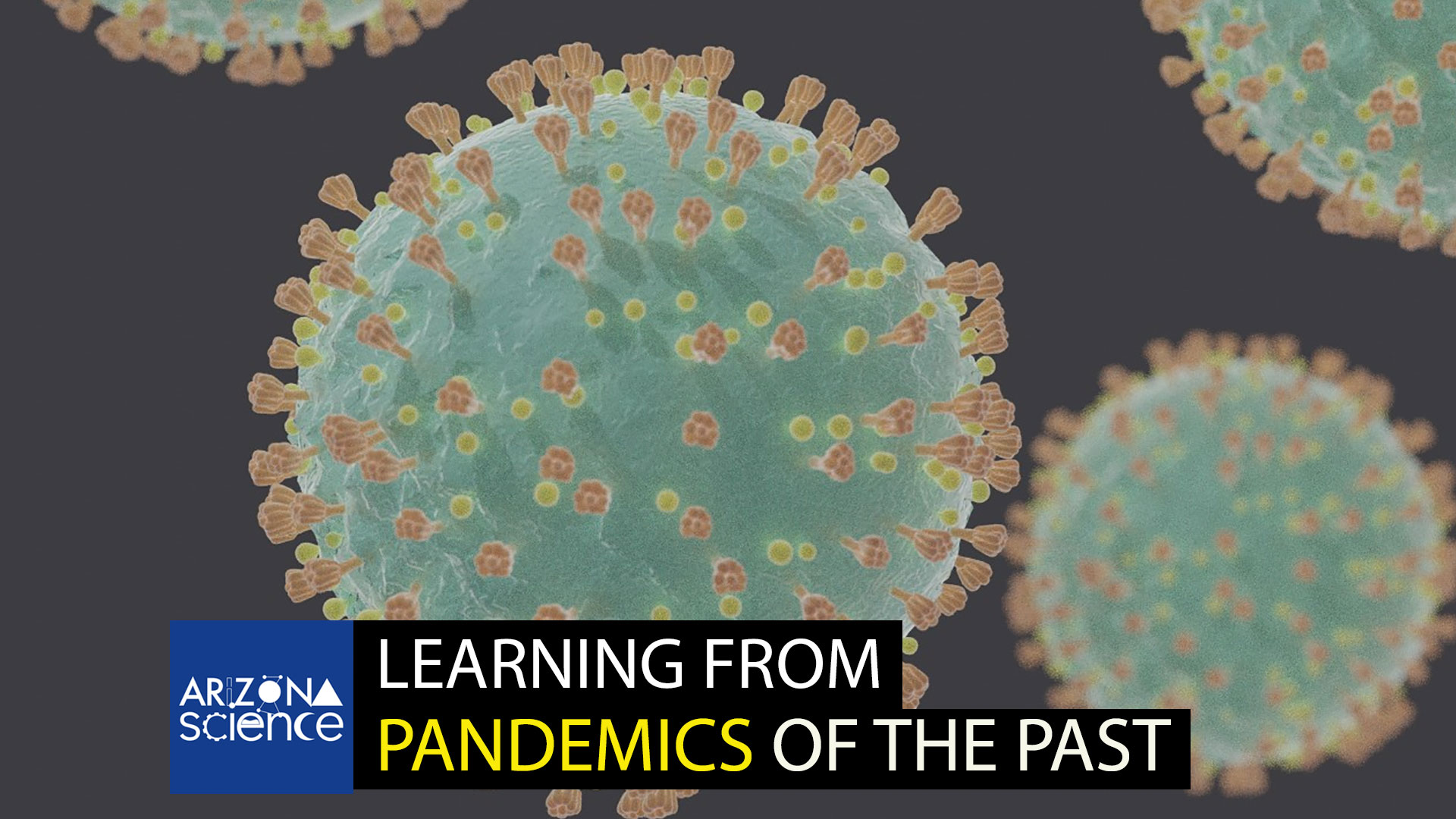 AZSCI 279 Learning from Pandemics Past