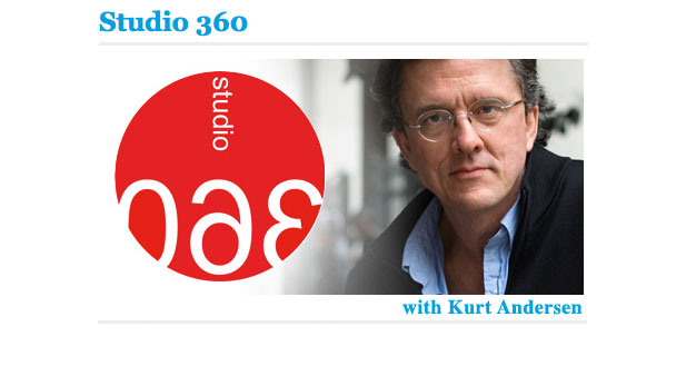 Studio 360 with Kurt Andersen