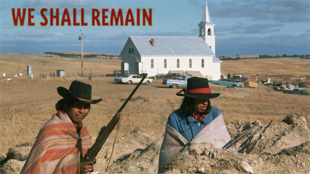 WE Shall Remain: Wounded Knee