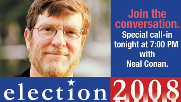 Special Election 2008 coverage with Neal Conan