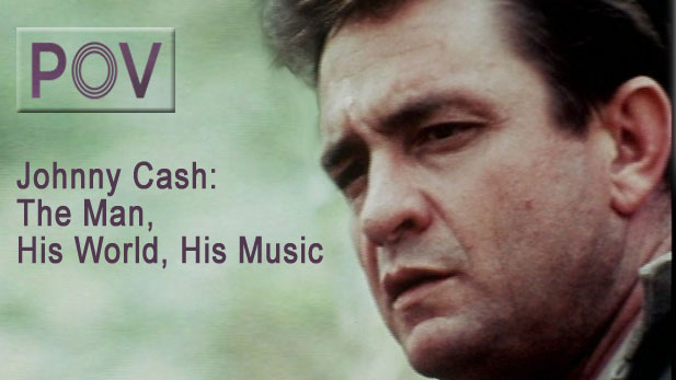 P.O.V. Johnny Cash: The Man, His World, His Music